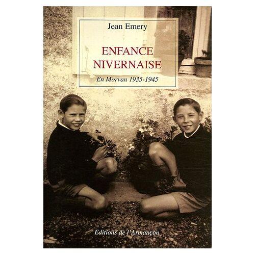Jean Emery - Enfance nivernaise - Preis vom 20.10.2020 04:55:35 h