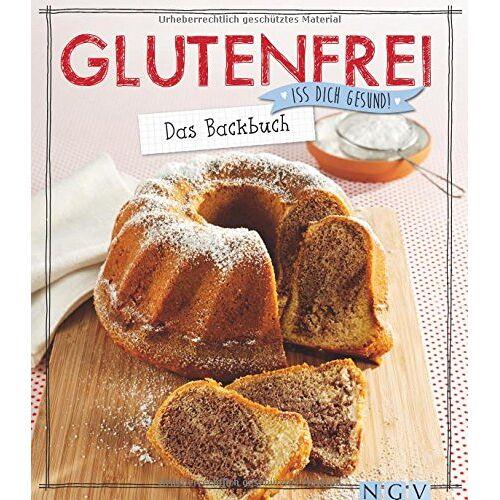 - Glutenfrei - Das Backbuch: Iss dich gesund! - Preis vom 06.05.2021 04:54:26 h