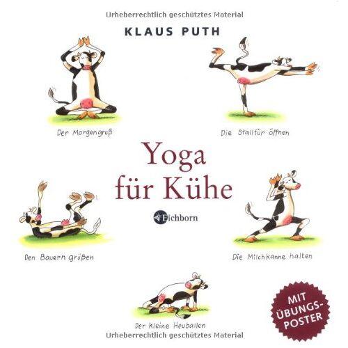 Klaus Puth - Yoga für Kühe. Mit eingelegtem Poster. - Preis vom 17.02.2020 06:01:42 h