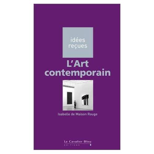 Maison Rouge (de)/Is - L'art contemporain (Idees Recues) - Preis vom 05.10.2020 04:48:24 h