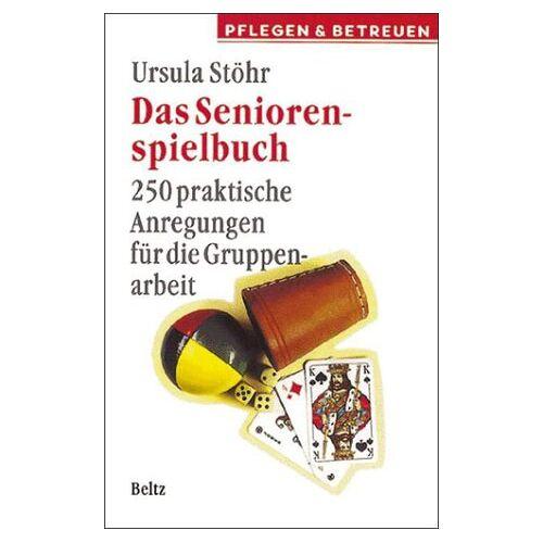 Ursula Stöhr - Das Seniorenspielbuch - Preis vom 05.09.2020 04:49:05 h