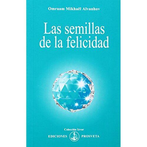 Aivanhov, Omraam Mikhael - Las semillas de la felicidad - Preis vom 14.04.2021 04:53:30 h