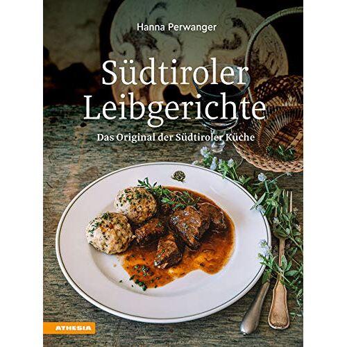 Hanna Perwanger - Südtiroler Leibgerichte: Das Original der Südtiroler Küche - Preis vom 14.05.2021 04:51:20 h