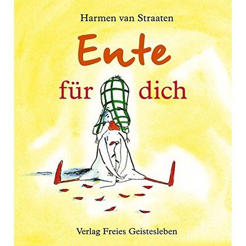 Straaten, Harmen van - Ente für dich - Preis vom 11.04.2021 04:47:53 h
