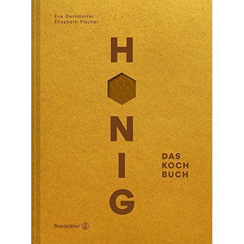 Eva Derndorfer - Honig - Das Kochbuch - Preis vom 28.02.2021 06:03:40 h