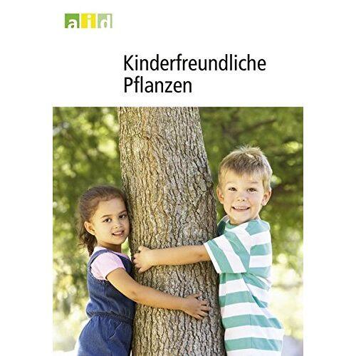 Peter Pretscher - Kinderfreundliche Pflanzen - Preis vom 07.05.2021 04:52:30 h