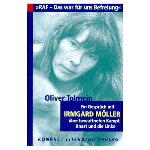 Oliver Tolmein - ' RAF. Das war für uns Befreiung' - Preis vom 21.10.2020 04:49:09 h