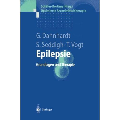 Gerd Dannhardt - Epilepsie: Grundlagen Und Therapie (Optimierte Arzneimitteltherapie) - Preis vom 11.05.2021 04:49:30 h