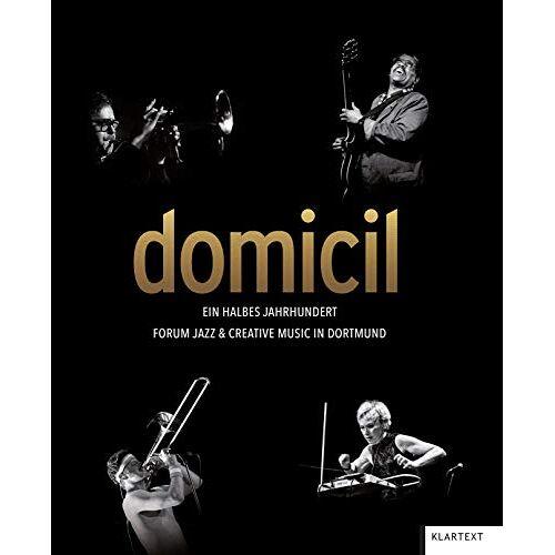 domicil Dortmund e.V. - domicil: Ein halbes Jahrhundert forum jazz & creative music in Dortmund - Preis vom 23.01.2021 06:00:26 h