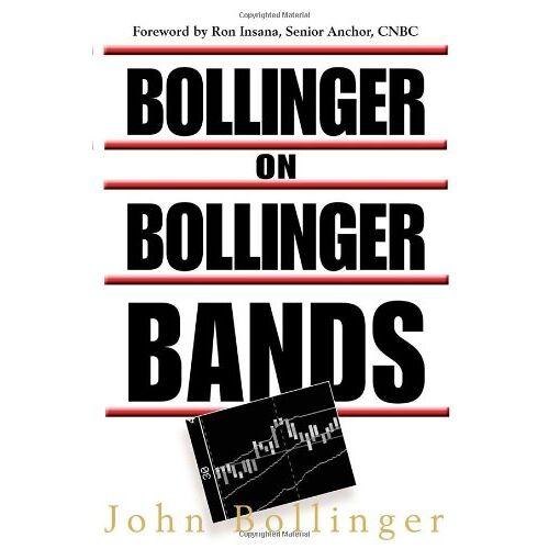 Bollinger, John G. - Bollinger on Bollinger Bands - Preis vom 17.01.2021 06:05:38 h