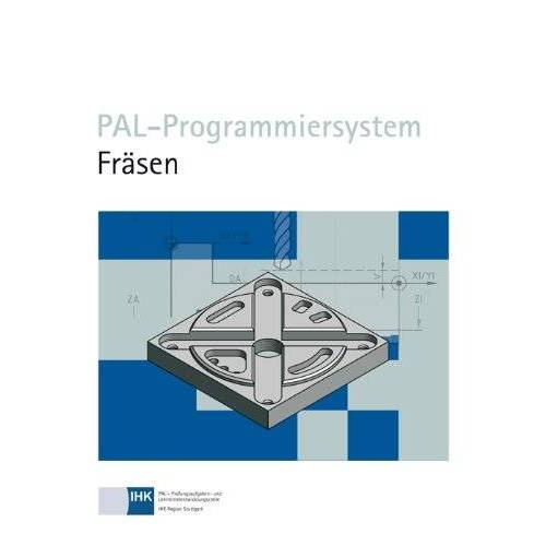 Pal - PAL-Programmiersystem Fräsen - Preis vom 12.05.2021 04:50:50 h