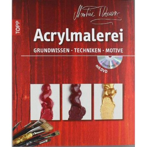 Martin Thomas - Acrylmalerei: Grundwissen, Techniken, Motive - Preis vom 12.06.2019 04:47:22 h