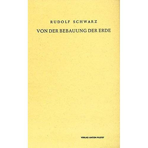 Rudolf Schwarz - Von der Bebauung der Erde - Preis vom 21.10.2020 04:49:09 h