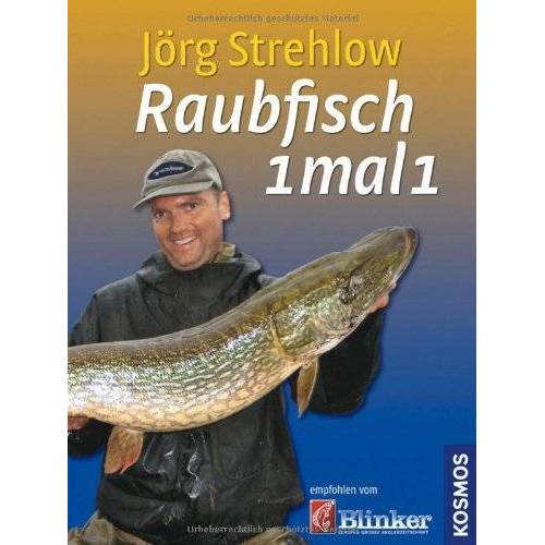 Jörg Strehlow - Raubfisch 1 mal 1 - Preis vom 22.04.2021 04:50:21 h