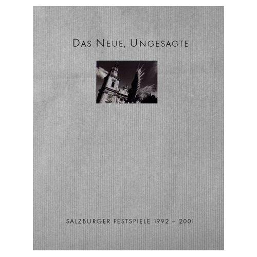 Hans Landesmann - Salzburger Festspiele 1992 bis 2001: Das Neue, Ungesagte - Preis vom 15.05.2021 04:43:31 h