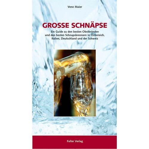 Vene Maier - Große Schnäpse - Preis vom 23.02.2021 06:05:19 h