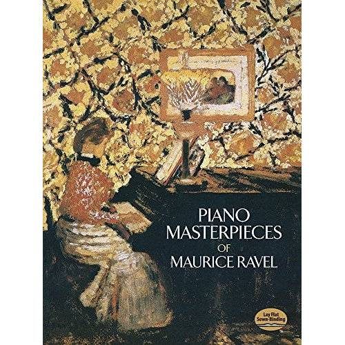 Maurice Ravel - Maurice Ravel  Piano Masterpieces (Dover Music for Piano) - Preis vom 05.09.2020 04:49:05 h