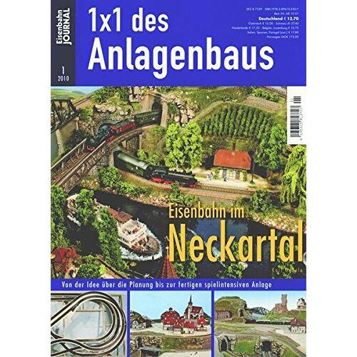 Karl Gebele - Eisenbahn im Neckartal - Von der Idee über die Planung bis zur fertigen spielintensiven Anlage - Eisenbahn Journal 1 x 1 des Anlagenbaus 1-2010 - Preis vom 26.11.2020 05:59:25 h