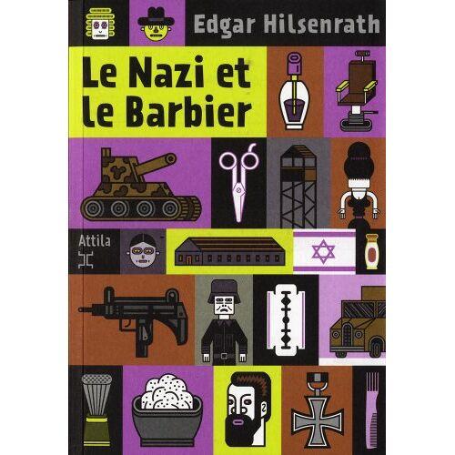 Edgar Hilsenrath - Le Nazi et le Barbier - Preis vom 21.10.2020 04:49:09 h