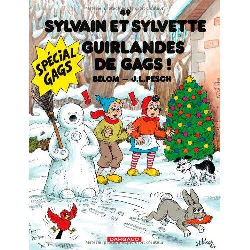 Pesch, Jean-Louis ; Belom - Sylvain et Sylvette t.49 ; guirlandes de gags - Preis vom 10.09.2020 04:46:56 h