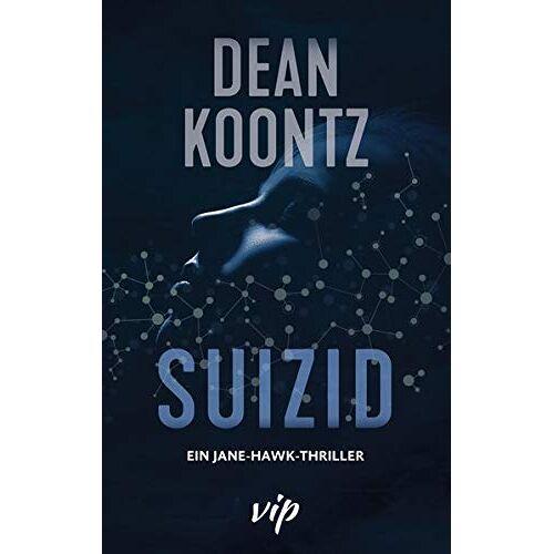 Dean Koontz - Suizid - Preis vom 15.04.2021 04:51:42 h