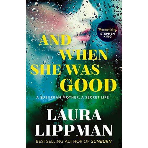 Laura Lippman - Lippman, L: And When She Was Good - Preis vom 15.05.2021 04:43:31 h