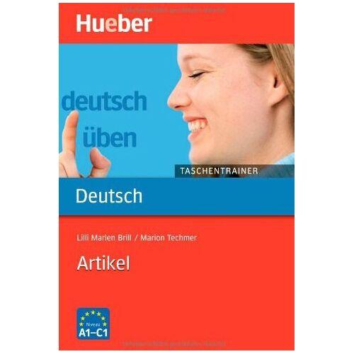Brill, Lilli Marlen - Deutsch üben. Deutsch als Fremdsprache: Artikel - Preis vom 18.04.2021 04:52:10 h