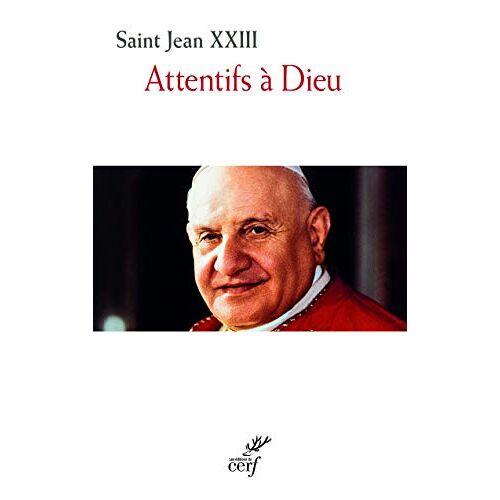 Jean XXIII - Attentifs à Dieu - Preis vom 07.04.2021 04:49:18 h