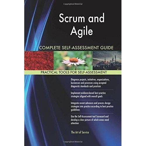 Gerardus Blokdyk - Scrum and Agile Complete Self-Assessment Guide - Preis vom 24.02.2021 06:00:20 h