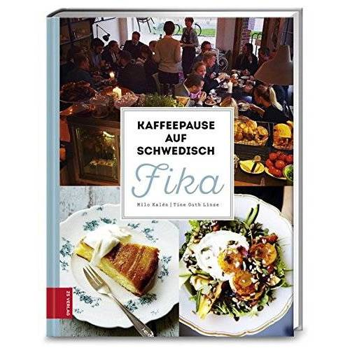 Milo Kalén - Kaffeepause auf Schwedisch - FIKA - Preis vom 20.10.2020 04:55:35 h