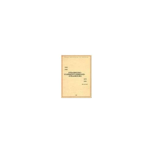 Jean-Claude Dischamps - Strasbourg, Clermont-Ferrand, Strasbourg : 1939-1943/1979-1983 (Pu Strasbourg H) - Preis vom 05.09.2020 04:49:05 h