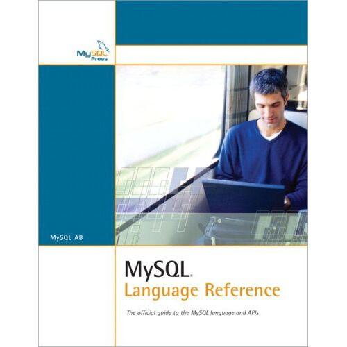 MySQL - MySQL Language Reference - Preis vom 21.10.2020 04:49:09 h