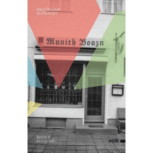 Maximilian Bildhauer - Munich Boazn: Sendling - Preis vom 16.05.2021 04:43:40 h