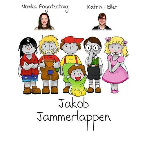 Monika Pogatschnig - Jakob Jammerlappen - Preis vom 27.01.2021 06:07:18 h