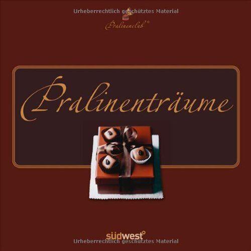 Pralinenclub - Pralinenträume - Preis vom 25.02.2021 06:08:03 h