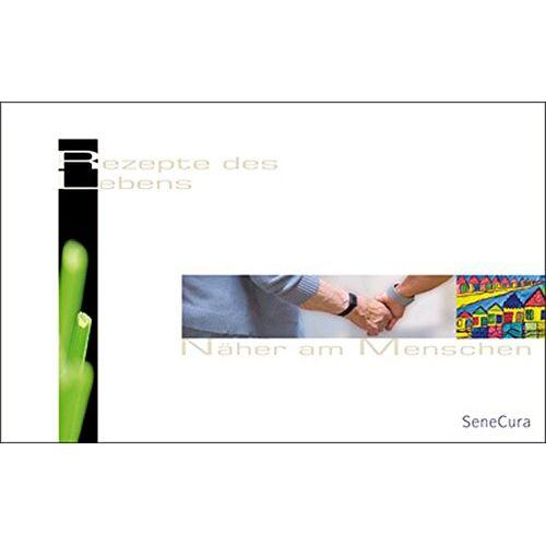 SeneCura - Rezepte des Lebens - Näher am Menschen - Preis vom 20.10.2020 04:55:35 h
