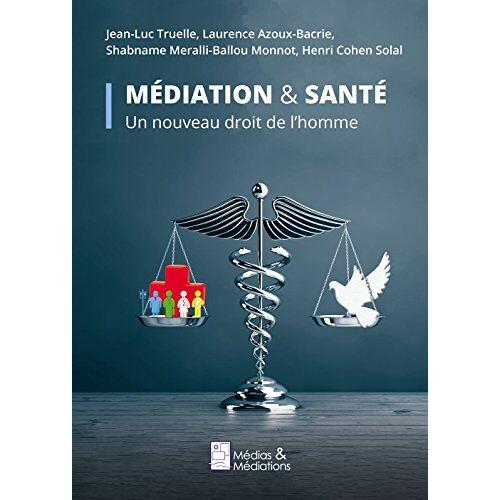 Jean-Luc Truelle - Médiation et santé - Preis vom 03.03.2021 05:50:10 h