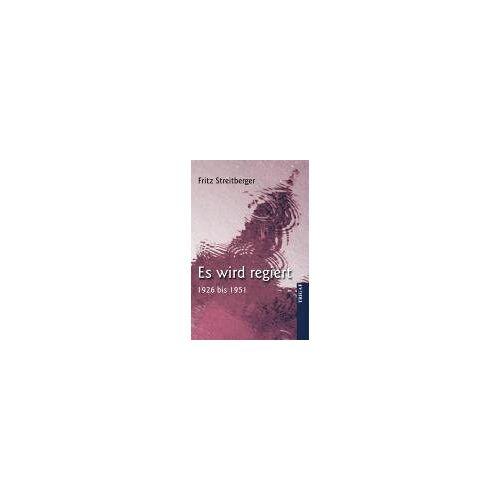 Fritz Streitberger - Es wird regiert - Preis vom 21.10.2020 04:49:09 h