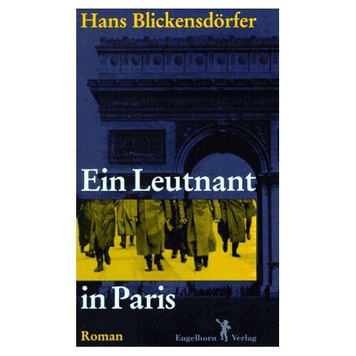 Hans Blickensdörfer - Ein Leutnant in Paris - Preis vom 20.10.2020 04:55:35 h