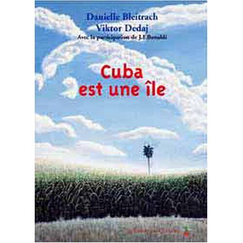 Danielle Bleitrach - Cuba est une île - Preis vom 16.01.2021 06:04:45 h