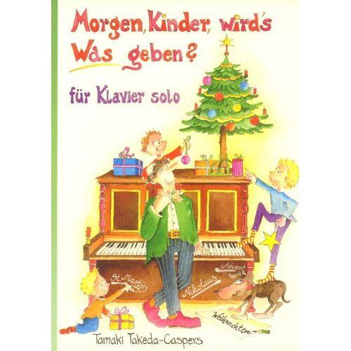 - Morgen Kinder Wird'S Was Geben. Klavier - Preis vom 13.05.2021 04:51:36 h