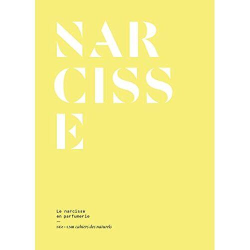 - Narcisse : Le narcisse en parfumerie - Preis vom 25.02.2021 06:08:03 h