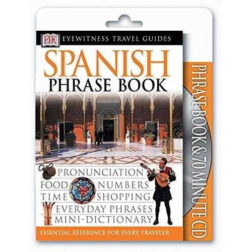 DK - Eyewitness Travel Guides: Spanish Phrase Book & CD (EW Travel Guide Phrase Books) - Preis vom 15.04.2021 04:51:42 h