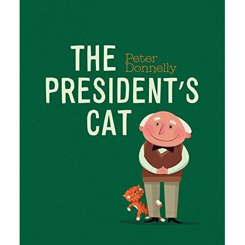 Peter Donnelly - Donnelly, P: President's Cat - Preis vom 05.09.2020 04:49:05 h
