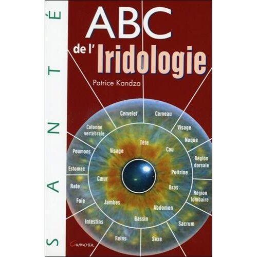 Patrice Kandza - ABC de l'iridologie - Preis vom 10.05.2021 04:48:42 h