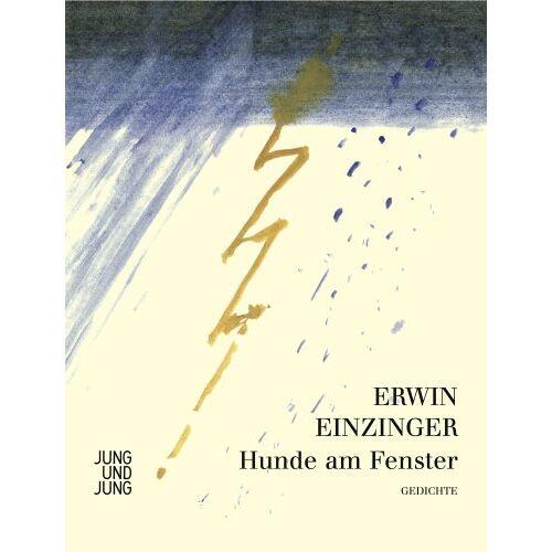 Erwin Einzinger - Hunde am Fenster - Preis vom 18.04.2021 04:52:10 h