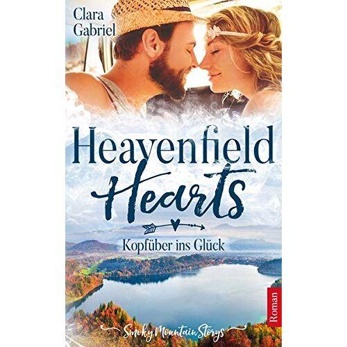 Clara Gabriel - Heavenfield Hearts - Kopfüber ins Glück - Preis vom 12.05.2021 04:50:50 h