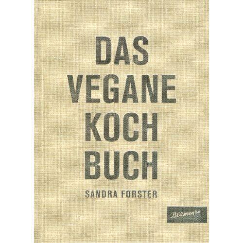 Sandra Forster - Das Vegane Kochbuch - Preis vom 16.04.2021 04:54:32 h