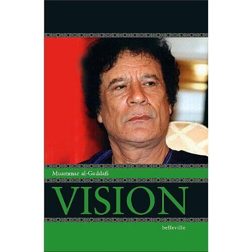 Gaddafi, Muammar Al - Vision - Preis vom 15.04.2021 04:51:42 h
