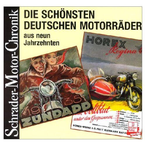Halwart Schrader - Die schönsten deutschen Motorräder - Preis vom 07.09.2020 04:53:03 h
